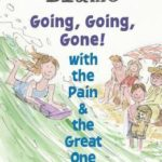[PDF] [EPUB] Going, Going, Gone! with the Pain and the Great One Download