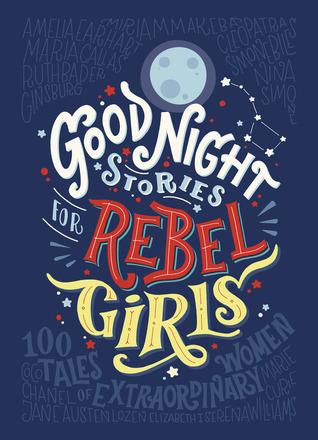 [PDF] [EPUB] Good Night Stories for Rebel Girls: 100 Tales of Extraordinary Women Download by Elena Favilli