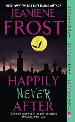 [PDF] [EPUB] Happily Never After (Night Huntress, #1.5) Download by Jeaniene Frost