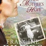 [PDF] [EPUB] Her Mother's Hope (Marta's Legacy, #1) Download
