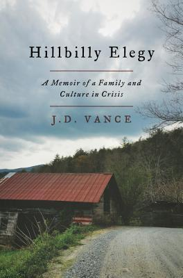 [PDF] [EPUB] Hillbilly Elegy: A Memoir of a Family and Culture in Crisis Download by J.D. Vance