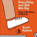 [PDF] [EPUB] How to Fail at Almost Everything and Still Win Big: Kind of the Story of My Life Download