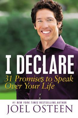 [PDF] [EPUB] I Declare: 31 Promises to Speak Over Your Life Download by Joel Osteen