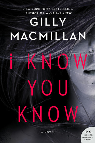 [PDF] [EPUB] I Know You Know Download by Gilly Macmillan
