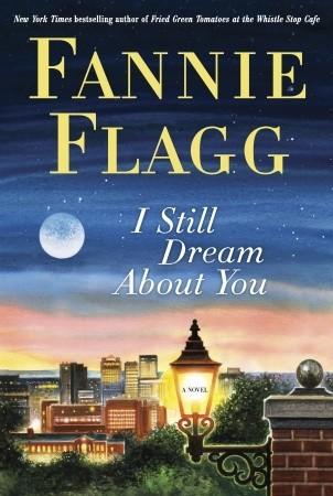 [PDF] [EPUB] I Still Dream About You Download by Fannie Flagg