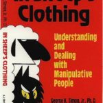 [PDF] [EPUB] In Sheep's Clothing: Understanding and Dealing with Manipulative People Download