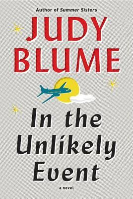 [PDF] [EPUB] In the Unlikely Event Download by Judy Blume