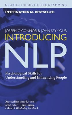 [PDF] [EPUB] Introducing NLP: Psychological Skills for Understanding and Influencing People Download by Joseph  O'Connor