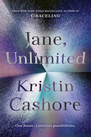[PDF] [EPUB] Jane, Unlimited Download by Kristin Cashore