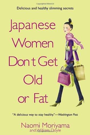 [PDF] [EPUB] Japanese Women Don't Get Old or Fat: Secrets of My Mother's Tokyo Kitchen Download by Naomi Moriyama