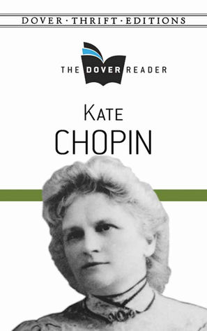 [PDF] [EPUB] Kate Chopin: The Dover Reader Download by Kate Chopin