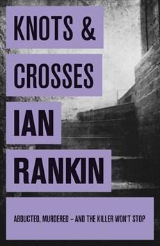 [PDF] [EPUB] Knots and Crosses Download by Ian Rankin