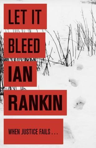 [PDF] [EPUB] Let It Bleed Download by Ian Rankin