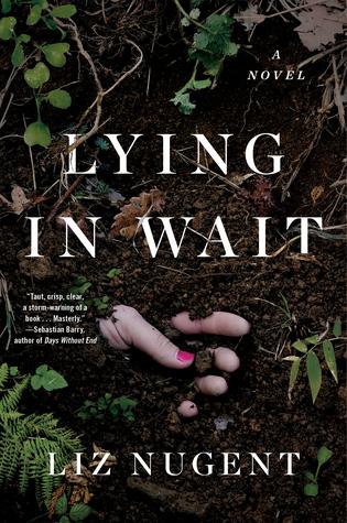 [PDF] [EPUB] Lying in Wait Download by Liz Nugent