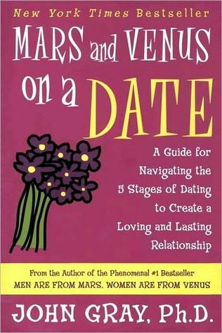 [PDF] [EPUB] Mars and Venus on a Date: A Guide for Navigating the 5 Stages of Dating to Create a Loving and Lasting Relationship Download by John Gray