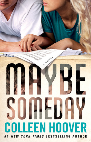 [PDF] [EPUB] Maybe Someday (Maybe, #1) Download by Colleen Hoover