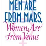 [PDF] [EPUB] Men Are from Mars, Women Are from Venus: A Practical Guide for Improving Communication and Getting What You Want in Your Relationships Download