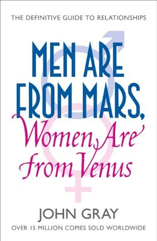 [PDF] [EPUB] Men Are from Mars, Women Are from Venus: A Practical Guide for Improving Communication and Getting What You Want in Your Relationships Download by John Gray