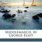 [PDF] [EPUB] Middlemarch, by George Eliot Download