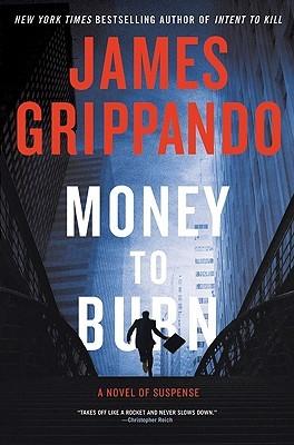 [PDF] [EPUB] Money To Burn Download by James Grippando