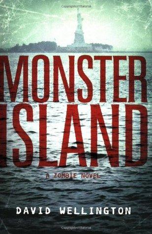 [PDF] [EPUB] Monster Island (Monster Island, #1) Download by David Wellington