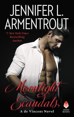 [PDF] [EPUB] Moonlight Scandals (de Vincent, #3) Download by Jennifer L. Armentrout