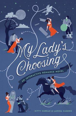 [PDF] [EPUB] My Lady's Choosing: An Interactive Romance Novel Download by Kitty Curran