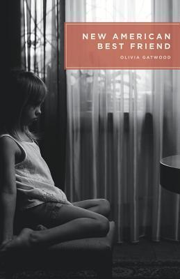 [PDF] [EPUB] New American Best Friend Download by Olivia Gatwood