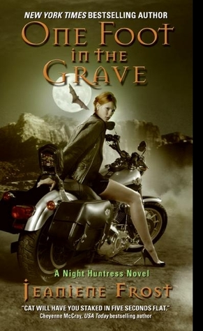 [PDF] [EPUB] One Foot in the Grave (Night Huntress, #2) Download by Jeaniene Frost