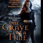 [PDF] [EPUB] One Grave at a Time (Night Huntress, #6) Download