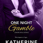 [PDF] [EPUB] One Night Gamble (Joker's Wild, #1) Download