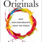 [PDF] [EPUB] Originals: How Non-Conformists Move the World Download