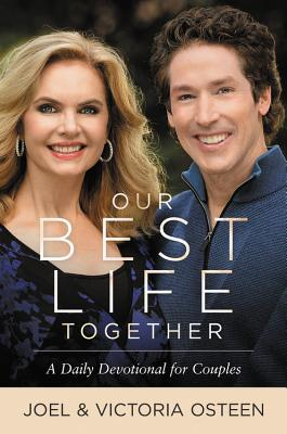 [PDF] [EPUB] Our Best Life Together: A Daily Devotional for Couples Download by Joel Osteen
