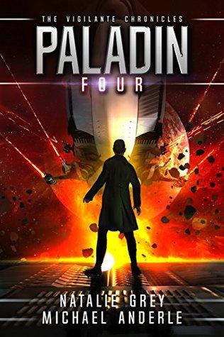 [PDF] [EPUB] Paladin: Age of Expansion (The Vigilante Chronicles, #4) Download by Natalie Grey