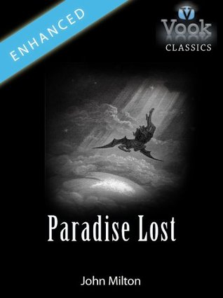 [PDF] [EPUB] Paradise Lost by John Milton: Vook Classics Download by John Milton