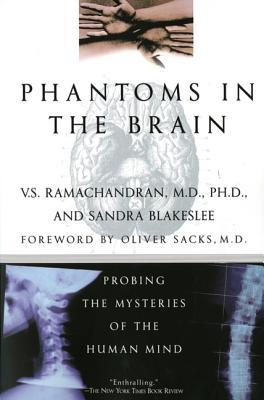 [PDF] [EPUB] Phantoms in the Brain: Probing the Mysteries of the Human Mind Download by V.S. Ramachandran
