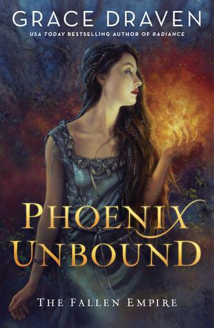 [PDF] [EPUB] Phoenix Unbound (Fallen Empire, #1) Download by Grace Draven