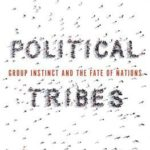 [PDF] [EPUB] Political Tribes: Group Instinct and the Fate of Nations Download