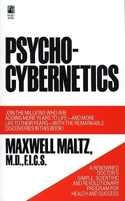 [PDF] [EPUB] Psycho-Cybernetics, A New Way to Get More Living Out of Life Download by Maxwell Maltz