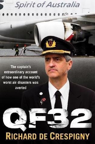 [PDF] [EPUB] QF32 Download by Richard de Crespigny