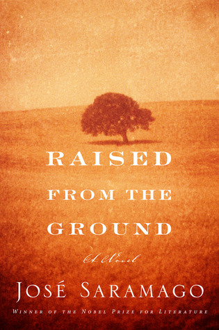 [PDF] [EPUB] Raised from the Ground Download by José Saramago