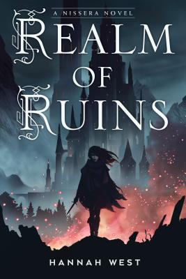 [PDF] [EPUB] Realm of Ruins (The Nissera Chronicles, #2) Download by Hannah  West