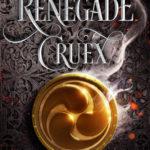 [PDF] [EPUB] Renegade Cruex (Shadow Crown, #2) Download