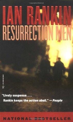 [PDF] [EPUB] Resurrection Men (Inspector Rebus, #13) Download by Ian Rankin