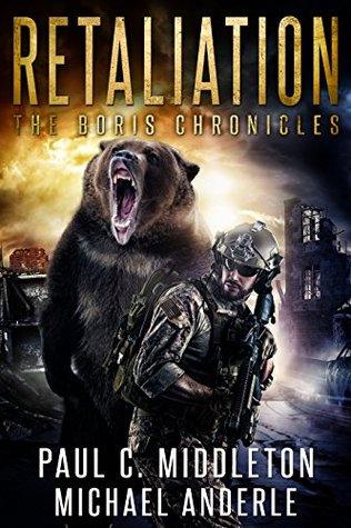 [PDF] [EPUB] Retaliation (The Boris Chronicles, #2) Download by Paul C. Middleton