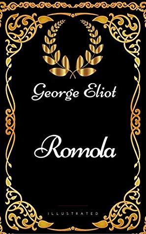 [PDF] [EPUB] Romola : By George Eliot - Illustrated Download by George Eliot