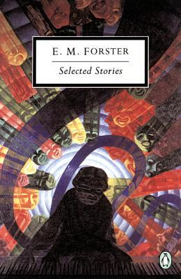 [PDF] [EPUB] Selected Stories Download by E.M. Forster