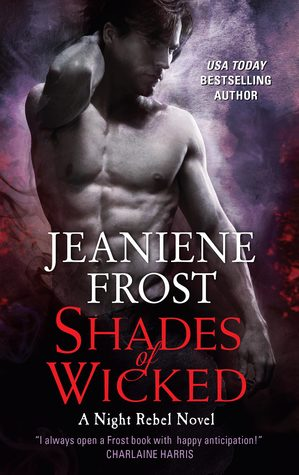 [PDF] [EPUB] Shades of Wicked (Night Rebel, #1) Download by Jeaniene Frost