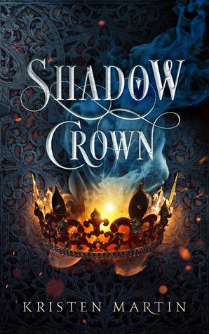 [PDF] [EPUB] Shadow Crown (Shadow Crown, #1) Download by Kristen Martin