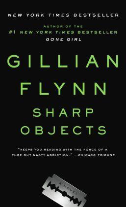 [PDF] [EPUB] Sharp Objects Download by Gillian Flynn